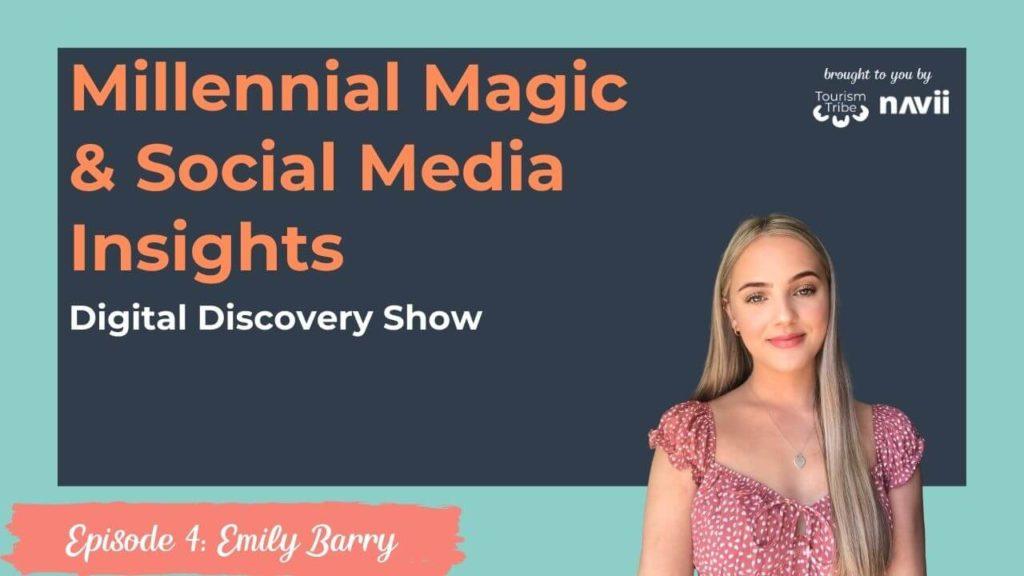Emily Barry, Millennial Magic, Social Media Insight