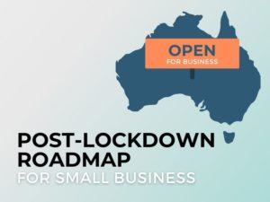 Small Business Roadmap Out of Lockdown